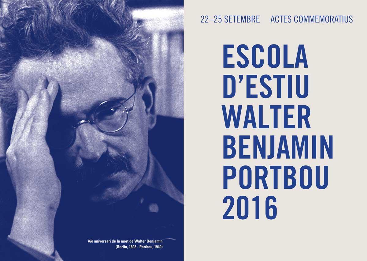 2016_Setembre. I Escola d'estiu Walter Benjamin i actes commemoratius.